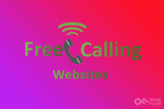 Top 10 Free Calling Websites (Updated 2021)