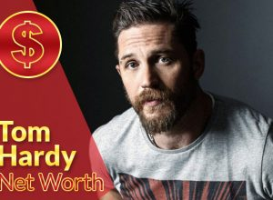 Tom Hardy Net Worth 2021 – Biography, Wiki, Career & Facts