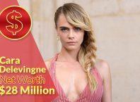 Cara Delevingne Net Worth 2020 – $28 Million