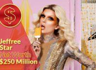 Jeffree Star Net Worth – $250 Million