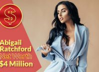Abigail Ratchford Net Worth 2020 – $4 Million