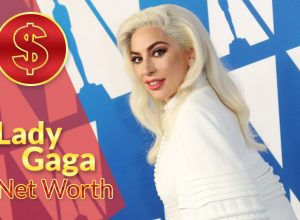 Lady Gaga Net Worth 2020 – Biography, Wiki, Career & Facts