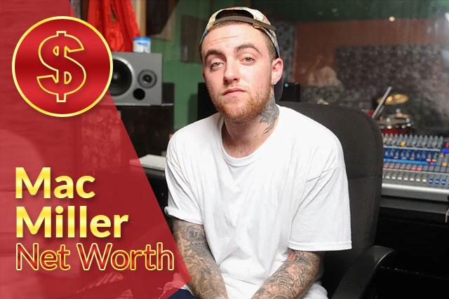 Mac Miller Net Worth 2020 – Biography, Wiki, Career & Facts