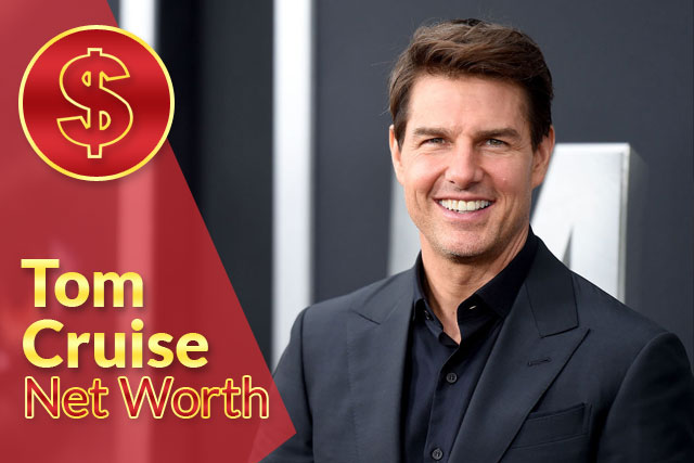 Tom Cruise Net Worth 2021 – Biography, Wiki, Career & Facts