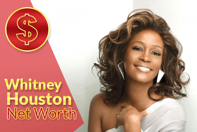 Whitney Houston Net Worth 2021 – Biography, Wiki, Career & Facts