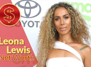 Leona Lewis Net Worth 2021 – Biography, Wiki, Career & Facts