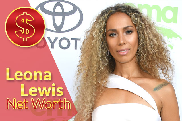 Leona Lewis Net Worth 2020 – Biography, Wiki, Career & Facts