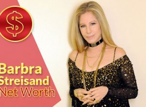 Barbra Streisand Net Worth 2021 – Biography, Wiki, Career & Facts