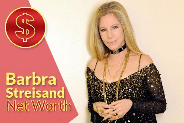 Barbra Streisand Net Worth 2021 – Biography, Wiki, Career & Facts