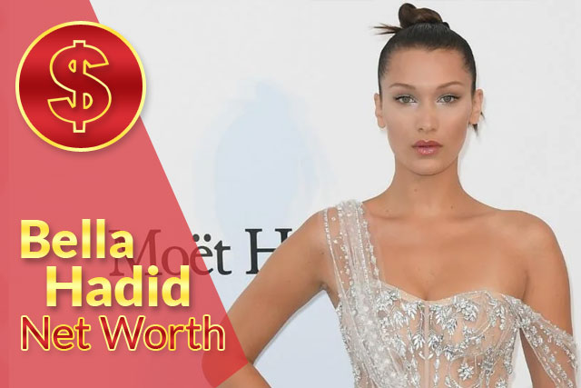 Bella Hadid Net Worth 2021 – Biography, Wiki, Career & Facts