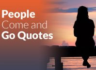 66 People Come and Go Quotes That Will Keep You Moving Forward