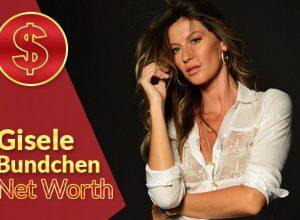 Gisele Bündchen Net Worth 2021 – Biography, Wiki, Career & Facts